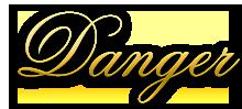 Danger Wohnzubehör